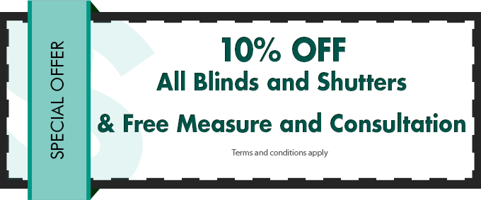 10% off all blinds and shutters and free measure and consultation
